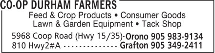 Co-Op Durham Farmers (905-983-9134) - Display Ad - Feed & Crop Products   Consumer Goods Lawn & Garden Equipment   Tack Shop  Feed & Crop Products   Consumer Goods Lawn & Garden Equipment   Tack Shop