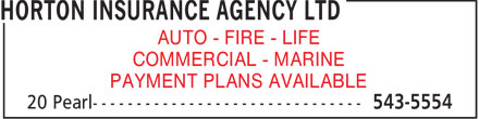 Horton Insurance Agency Ltd (902-543-5554) - Annonce illustrée - AUTO - FIRE - LIFE COMMERCIAL - MARINE PAYMENT PLANS AVAILABLE  AUTO - FIRE - LIFE COMMERCIAL - MARINE PAYMENT PLANS AVAILABLE