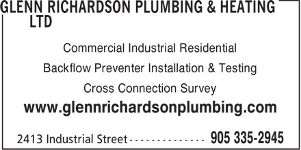 Glenn Richardson Plumbing & Heating (905-335-2945) - Display Ad - Commercial Industrial Residential Backflow Preventer Installation & Testing Cross Connection Survey www.glennrichardsonplumbing.com  Commercial Industrial Residential Backflow Preventer Installation & Testing Cross Connection Survey www.glennrichardsonplumbing.com  Commercial Industrial Residential Backflow Preventer Installation & Testing Cross Connection Survey www.glennrichardsonplumbing.com