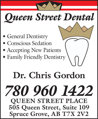Queen Street Dental (780-458-4174) - Annonce illustrée - Queen Street Dental General Dentistry Conscious Sedation Accepting New Patients Family Friendly Dentistry Dr. Chris Gordon 780 960 1422 QUEEN STREET PLACE 505 Queen Street, Suite 109 Spruce Grove, AB T7X 2V2