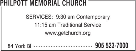 Philpott Memorial Church (905-523-7000) - Display Ad - SERVICES: 9:30 am Contemporary 11:15 am Traditional Service www.getchurch.org