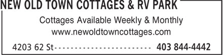 New Old Town Cottages & RV Park (403-844-4442) - Annonce illustrée - Cottages Available Weekly & Monthly www.newoldtowncottages.com  Cottages Available Weekly & Monthly www.newoldtowncottages.com