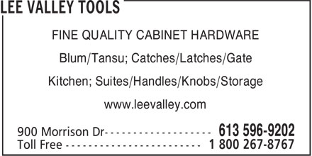 Lee Valley Tools Ltd (613-604-0666) - Annonce illustrée - FINE QUALITY CABINET HARDWARE Blum/Tansu; Catches/Latches/Gate Kitchen; Suites/Handles/Knobs/Storage www.leevalley.com