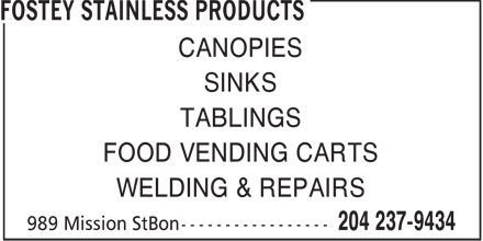 Fostey Stainless Products (204-237-9434) - Annonce illustrée - CANOPIES SINKS TABLINGS FOOD VENDING CARTS WELDING & REPAIRS  CANOPIES SINKS TABLINGS FOOD VENDING CARTS WELDING & REPAIRS