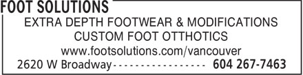 Foot Solutions (604-267-7463) - Annonce illustrée - EXTRA DEPTH FOOTWEAR & MODIFICATIONS CUSTOM FOOT OTTHOTICS www.footsolutions.com/vancouver