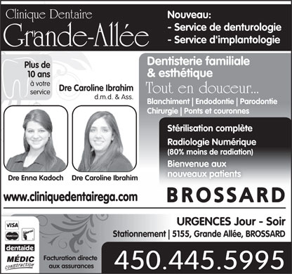 Clinique Dentaire Grande-Allée (450-445-5995) - Annonce illustrée - Family & Cosmetic Dentistry Day and Evening Emergencies www.cliniquedentairega.com  Family & Cosmetic Dentistry Day and Evening Emergencies www.cliniquedentairega.com