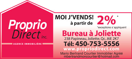 Proprio Direct Bureau À Joliette (450-499-1465) - Display Ad