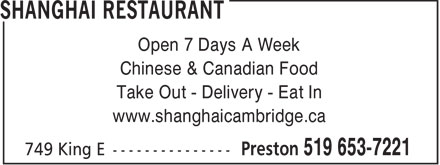 Shanghai Restaurant (519-653-7221) - Annonce illustrée - Open 7 Days A Week Chinese & Canadian Food Take Out - Delivery - Eat In www.shanghaicambridge.ca