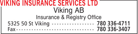 Viking Insurance Services Ltd (780-336-4711) - Annonce illustrée - Viking AB Insurance & Registry Office