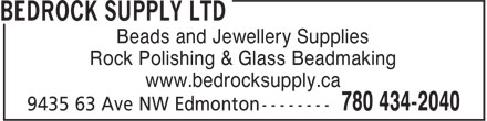 Bedrock Supply Ltd (780-434-2040) - Annonce illustrée - Beads and Jewellery Supplies Rock Polishing & Glass Beadmaking www.bedrocksupply.ca