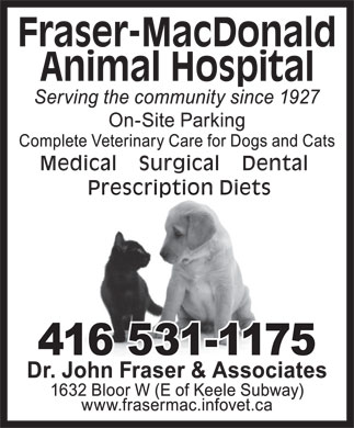 Fraser-MacDonald Animal Hospital (416-531-1175) - Display Ad - Fraser-MacDonald Animal Hospital Medical    Surgical    Dental Prescription Diets  Fraser-MacDonald Animal Hospital Medical    Surgical    Dental Prescription Diets  Fraser-MacDonald Animal Hospital Medical    Surgical    Dental Prescription Diets  Fraser-MacDonald Animal Hospital Medical    Surgical    Dental Prescription Diets