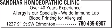 Sandhar Homoeopathic Clinic (780-613-0294) - Display Ad - Over 40 Years Experience! Allergy is our Specialty - We do Immuno Lab Blood Printing for Allergies!  Over 40 Years Experience! Allergy is our Specialty - We do Immuno Lab Blood Printing for Allergies!
