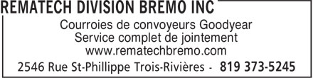Rematech Division Bremo Inc (819-373-5245) - Annonce illustr&eacute;e