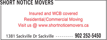 Short Notice Movers (902-252-5450) - Annonce illustrée - Insured and WCB covered Residential/Commercial Moving