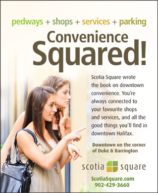 Scotia Square MallAdministration Office (902-429-3660) - Display Ad