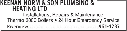 Keenan Norm & Son Plumbing & Heating Ltd (506-961-1237) - Annonce illustrée - Installations, Repairs & Maintenance Thermo 2000 Boilers • 24 Hour Emergency Service  Installations, Repairs & Maintenance Thermo 2000 Boilers • 24 Hour Emergency Service