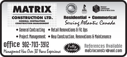 Matrix Construction Ltd (902-703-3747) - Annonce illustrée - 902-703-3912