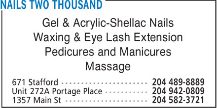 Nails 2000 & Beauty Spa (204-582-3721) - Display Ad - Gel & Acrylic-Shellac Nails Waxing & Eye Lash Extension Pedicures and Manicures Massage