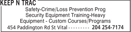 Keep N Trac Security Systems (204-254-7174) - Annonce illustrée - Safety-Crime/Loss Prevention Prog Security Equipment Training-Heavy Equipment - Custom Courses/Programs  Safety-Crime/Loss Prevention Prog Security Equipment Training-Heavy Equipment - Custom Courses/Programs