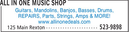 All In One (506-523-9898) - Display Ad - Guitars, Mandolins, Banjos, Basses, Drums, REPAIRS, Parts, Strings, Amps & MORE! www.allinonedeals.com