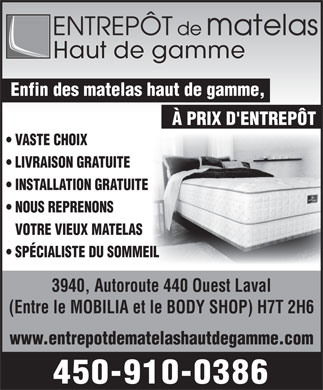 entrepot du matelas haut de gamme 3940 sud laval a 440 o laval qc. Black Bedroom Furniture Sets. Home Design Ideas