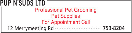 Pup N'Suds Ltd (709-753-8204) - Annonce illustrée - Professional Pet Grooming Pet Supplies For Appointment Call  Professional Pet Grooming Pet Supplies For Appointment Call