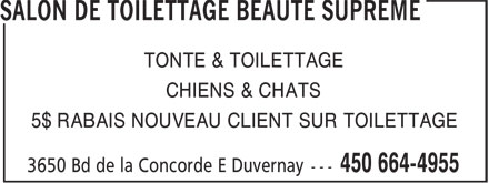 Salon De Toilettage Beauté Suprême (450-664-4955) - Display Ad - TONTE & TOILETTAGE CHIENS & CHATS 5$ RABAIS NOUVEAU CLIENT SUR TOILETTAGE