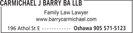 Carmichael J Barry BA LLB (905-571-5123) - Annonce illustrée - Family Law Lawyer www.barrycarmichael.com