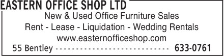 Eastern Office Shop Ltd (506-633-0761) - Display Ad - New & Used Office Furniture Sales Rent - Lease - Liquidation - Wedding Rentals www.easternofficeshop.com