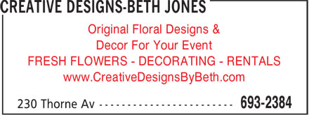 Creative Designs-Beth Jones (506-693-2384) - Annonce illustrée - Original Floral Designs & Decor For Your Event FRESH FLOWERS - DECORATING - RENTALS www.CreativeDesignsByBeth.com