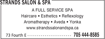 Strands Salon & Spa (705-444-8585) - Annonce illustrée - A FULL SERVICE SPA Haircare • Esthetics • Reflexology Aromatherapy • Aveda • Yonka www.strandssalonandspa.ca  A FULL SERVICE SPA Haircare • Esthetics • Reflexology Aromatherapy • Aveda • Yonka www.strandssalonandspa.ca