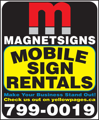 Magnet Signs Fundy (506-634-8267) - Annonce illustrée - MAGNETSIGNS SIGN RENTALS Make Your Business Stand Out! Check us out on yellowpages.ca 799-0019