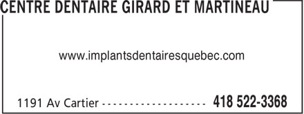 Centre Dentaire Girard Et Martineau (418-522-3368) - Display Ad - www.implantsdentairesquebec.com