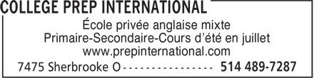 Coll&egrave;ge Prep International (514-489-7287) - Annonce illustr&eacute;e - &Eacute;cole priv&eacute;e anglaise mixte Primaire-Secondaire-Cours d'&eacute;t&eacute; en juillet www.prepinternational.com