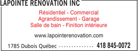 Lapointe R&eacute;novation Inc (418-845-0072) - Annonce illustr&eacute;e - R&eacute;sidentiel - Commercial Agrandissement - Garage Salle de bain - Finition int&eacute;rieure www.lapointerenovation.com