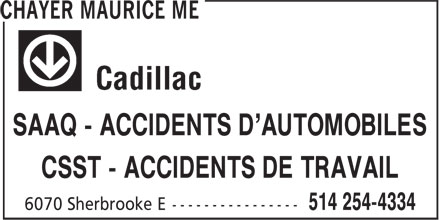 Chayer Maurice Me (514-254-4334) - Annonce illustrée - SAAQ - ACCIDENTS D'AUTOMOBILES CSST - ACCIDENTS DE TRAVAIL