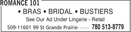 Romance 101 (780-513-8779) - Annonce illustrée - • BRAS • BRIDAL • BUSTIERS See Our Ad Under Lingerie - Retail