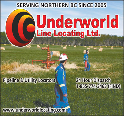 Underworld Line Locating Ltd (250-785-3464) - Display Ad - SERVING NORTHERN BC SINCE 2005 Pipeline & Utility Locators 24 Hour Dispatch 1-855-774-3463 (FIND) www.underworldlocating.com