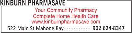 Pharmasave (902-624-8347) - Annonce illustrée - Your Community Pharmacy Complete Home Health Care www.kinburnpharmasave.com
