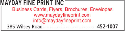Mayday Fine Print Inc (506-452-1007) - Display Ad - Business Cards, Flyers, Brochures, Envelopes www.maydayfineprint.com info@maydayfineprint.com