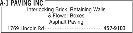 A-1 Paving Inc (506-457-9103) - Display Ad - Interlocking Brick, Retaining Walls & Flower Boxes Asphalt Paving