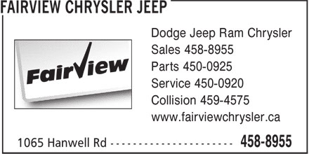Fairview Chrysler Jeep (1-866-857-6070) - Annonce illustr&eacute;e - Dodge Jeep Ram Chrysler Sales 458-8955 Parts 450-0925 Service 450-0920 Collision 459-4575 www.fairviewchrysler.ca