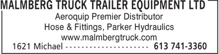Malmberg Truck Trailer Equipment Ltd (613-317-1792) - Display Ad - Hose & Fittings, Parker Hydraulics www.malmbergtruck.com Aeroquip Premier Distributor