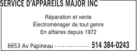 Service D'Appareils Major Inc (514-384-0243) - Display Ad - Réparation et vente - Électroménager de tout genre - En affaires depuis 1972