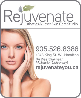 Rejuvenate Esthetics & Laser Skin Care Studio (289-975-4233) - Display Ad