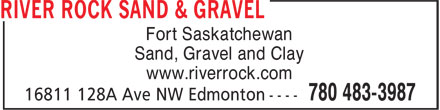 River Rock Sand & Gravel (780-483-3987) - Annonce illustrée - Fort Saskatchewan Sand, Gravel and Clay www.riverrock.com