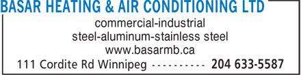 Basar Heating & Air Conditioning Ltd (204-633-5587) - Annonce illustrée - commercial-industrial steel-aluminum-stainless steel www.basarmb.ca commercial-industrial steel-aluminum-stainless steel www.basarmb.ca