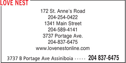 Love Nest (204-837-6475) - Display Ad - 172 St. Anne's Road 204-254-0422 1341 Main Street 204-589-4141 3737 Portage Ave. 204-837-6475 www.lovenestonline.com