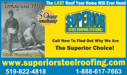 Superior Steel Roofing (1-888-617-7663) - Display Ad - 100% Financing OAC