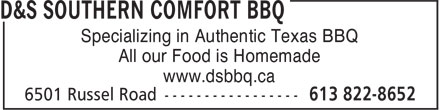 D & S Southern Comfort Bbq (613-822-8652) - Annonce illustrée - Specializing in Authentic Texas BBQ All our Food is Homemade www.dsbbq.ca